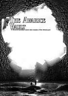The Avarice Vault