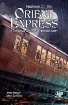 Madness on the Orient Express