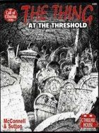 The Thing at the Threshold