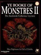 Ye Booke of Monstres II