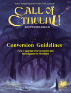 Call of Cthulhu 7th Edition Conversion Guidelines