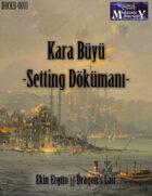 [Turkish] Kara Büyü - Setting Dökümanı