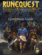 RuneQuest - Roleplaying in Glorantha - Conversion Guide
