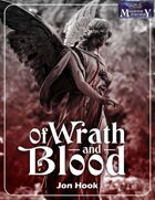 Of Wrath and Blood
