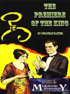 The Premiere of the King