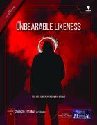The Unbearable Likeness