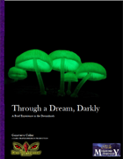 Through a Dream, Darkly: A Brief Experience in the Dreamlands