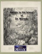 Return to the Island of Dr. Moreau
