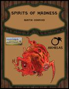 Spirits of Madness