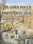 The Corn Dolls & Fortunate Sun: Sandheart Volume Two