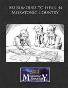 100 Rumours to Hear in Miskatonic Country
