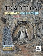 Tradition: Sandheart Volume Three