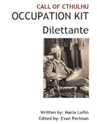 Call of Cthulhu Occupation Kit: Dilettante