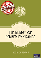 The Mummy of Pemberley Grange