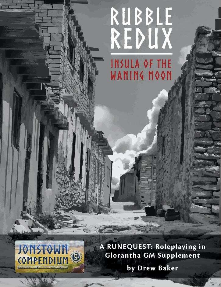 Rubble Redux: Insula of the Waning Moon