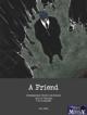 A FRIEND - Horror - Cthulhu