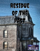 Residue of the Past