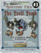 Adventure Pack #3: The Troll Tomb