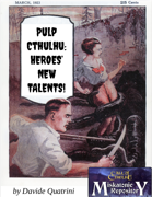 Pulp Cthulhu: Heroes' New Talents!