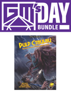 GM's Day Pulp Cthulhu [BUNDLE]