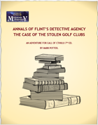 Annals of Flint's Detective Agency: The Case of the Stolen Golf Clubs