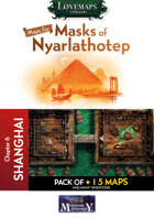 Cthulhu Maps - Masks of Nyarlathotep - ch6 - Shanghai Pack