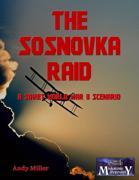 The Sosnovka Raid