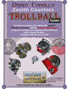 Corallo's Zenith Counters: Trollball Teams
