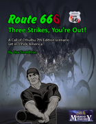 Route 666: Three Strikes You're Out