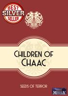 Children of Chaac