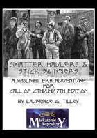 Smatter Haulers & Stick Swingers
