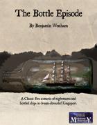 The Bottle Episode