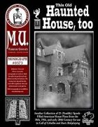 This Old Haunted House, Too