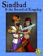 Sindbad and the Sword of Kingship