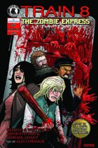 Train 8: The Zombie Express #2