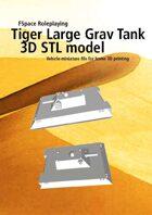 Tiger Large Grav Tank 3D STL model