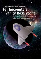 Far Encounters Vanity Rose yacht