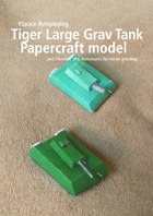 Tiger Large Grav Tank and Cheetah SPG Papercraft models