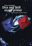 FSpaceRPG Dice and Skill usage primer MS Reader edition
