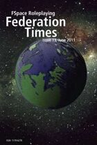 FSpaceRPG Federation Times issue 13, June 2011