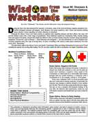 Wisdom from the Wastelands Issue #8: Diseases & Medical Options