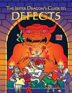 The Jester Dragon's Guide to Defects