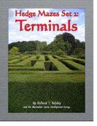 Hedge Mazes Set 2: Terminals