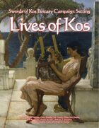 Lives of Kos (Swords of Kos Fantasy Campaign Setting)