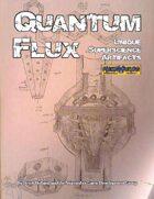 Quantum Flux: Unique Superscience Artifacts