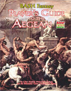 Player's Guide to the Aegean (BASH Fantasy)