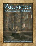 Aigyptos: A Gazetteer for 5th Edition