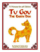 Tu Gou, the Earth Dog (A Monster for 5th Edition)