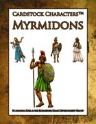 Myrmidons (Cardstock Characters™)