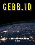 Gebb 01 – Shithole Planet